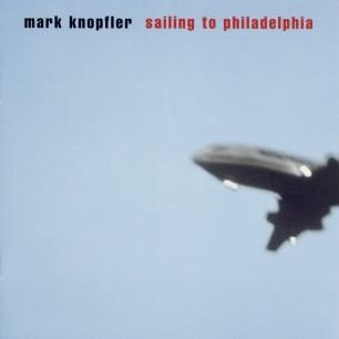 Paroles de chansons et pochette de l'album Sailing to Philadelphia de Mark Knopfler