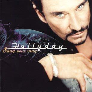Paroles de chansons et pochette de l'album Sang pour sang de Johnny Hallyday