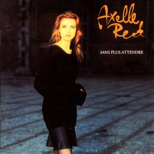 Paroles de chansons et pochette de l'album Sans plus attendre de Axelle Red