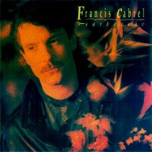 Paroles de chansons et pochette de l'album Sarbacane de Francis Cabrel