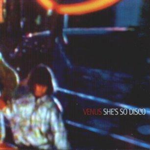 Paroles de chansons et pochette de l'album She's so disco de Venus