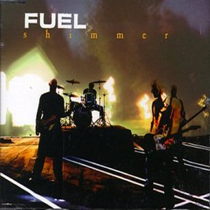 Paroles de chansons et pochette de l'album Shimmer de Fuel