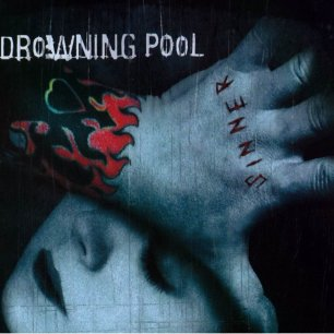 Paroles de chansons et pochette de l'album Sinner de Drowning Pool
