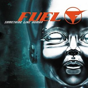 Paroles de chansons et pochette de l'album Something like human de Fuel