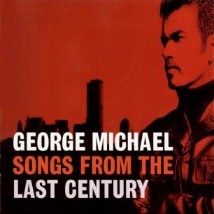 Paroles de chansons et pochette de l'album Songs from the last century de George Michael