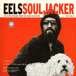 Paroles de chansons et pochette de l'album Souljacker de Eels