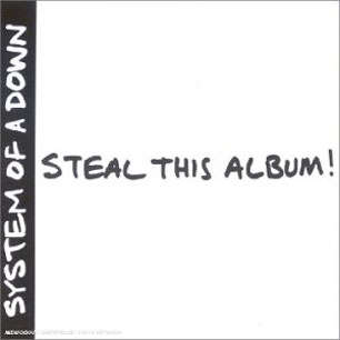 Paroles de chansons et pochette de l'album Steal this album de System Of A Down