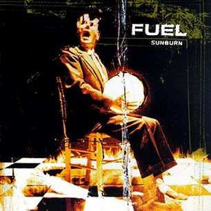 Paroles de chansons et pochette de l'album Sunburn de Fuel