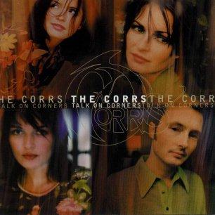 Paroles de chansons et pochette de l'album Talk on corners de Corrs