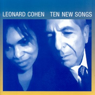 Paroles de chansons et pochette de l'album Ten new songs de Leonard Cohen