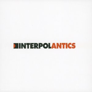 Paroles de chansons et pochette de l'album Antics de Interpol