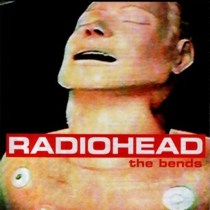 Paroles de chansons et pochette de l'album The bends de Radiohead