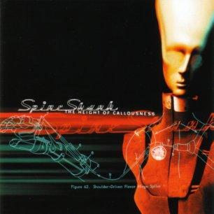 Paroles de chansons et pochette de l'album The height of callousness de Spineshank