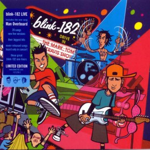 Paroles de chansons et pochette de l'album The mark, tom and travis show de Blink 182
