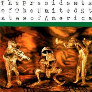 Paroles de chansons et pochette de l'album The presidents of the United States Of America de Presidents Of The USA