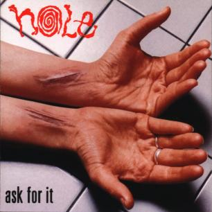 Paroles de chansons et pochette de l'album Ask for it de Hole