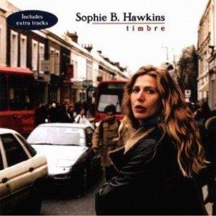 Paroles de chansons et pochette de l'album Timbre de Sophie B. Hawkins