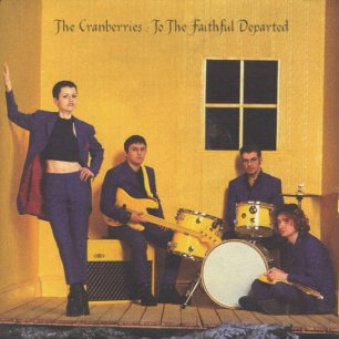 Paroles de chansons et pochette de l'album To the faithful departed de Cranberries