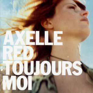 Paroles de chansons et pochette de l'album Toujours moi de Axelle Red