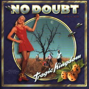 Paroles de chansons et pochette de l'album Tragic kingdom de No Doubt