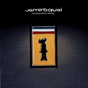 Paroles de chansons et pochette de l'album Travelling without moving de Jamiroquai