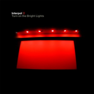 Paroles de chansons et pochette de l'album Turn on the bright lights de Interpol
