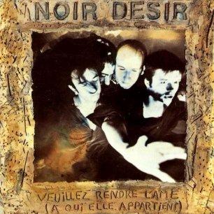 Paroles de chansons et pochette de l'album Veuillez rendre l'âme (à qui elle appartient) de Noir Désir