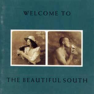 Paroles de chansons et pochette de l'album Welcome to the beautiful south de Beautiful South