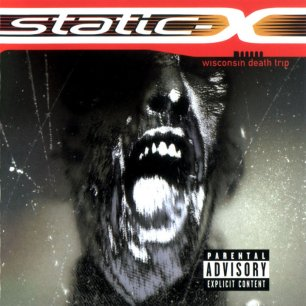 Paroles de chansons et pochette de l'album Wisconsin death trip de Static-X