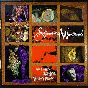 Paroles de chansons et pochette de l'album Wither blister burn + peel de Stabbing Westward