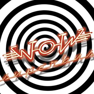 Paroles de chansons et pochette de l'album Wow de Superbus