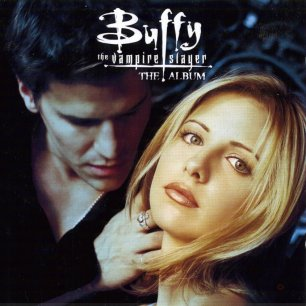 Paroles de chansons et pochette de la bande originale de film Buffy the vampire slayer