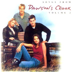 Paroles de chansons et pochette de la bande originale de film Dawson's creek (vol. 2)