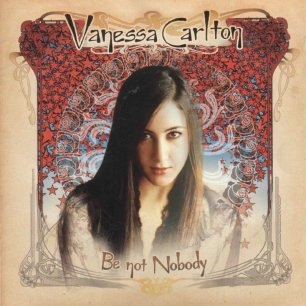 Paroles de chansons et pochette de l'album Be not nobody de Vanessa Carlton
