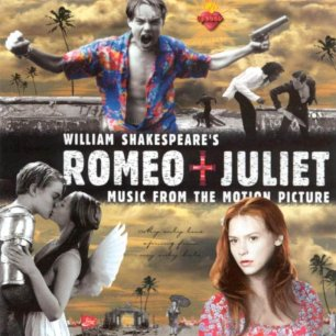 Paroles de chansons et pochette de la bande originale de film William Shakespeare's Romeo + Juliet (vol. 1)
