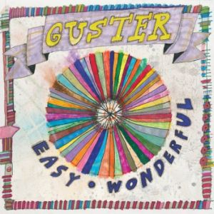 Paroles de chansons et pochette de l'album Easy wonderful de Guster