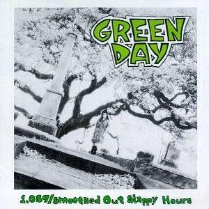 Paroles de chansons et pochette de l'album 1039/smoothed out slappy hours de Green Day