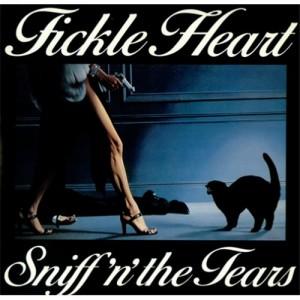 Paroles de chansons et pochette de l'album Fickle heart de Sniff' N' The Tears
