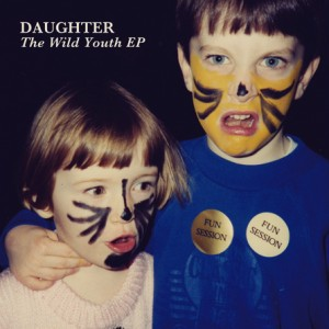 Paroles de chansons et pochette de l'album The wild youth de Daughter