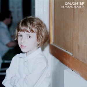 Paroles de chansons et pochette de l'album His young heart de Daughter