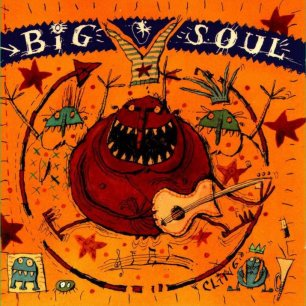 Paroles de chansons et pochette de l'album Big soul de Big Soul