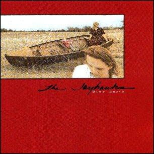 Paroles de chansons et pochette de l'album Blue earth de Jayhawks